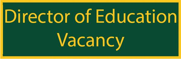 Director of Education Vacancy