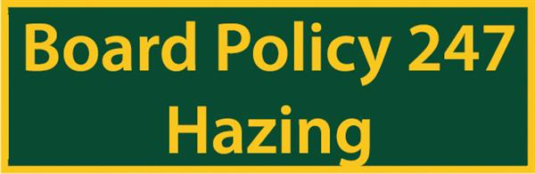 Board Policy 247 Hazing