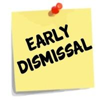 Early Dismissal Jan. 18 @ 1:10 pm  and NO school Jan. 21st