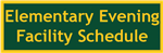 Elementary Facility Schedule